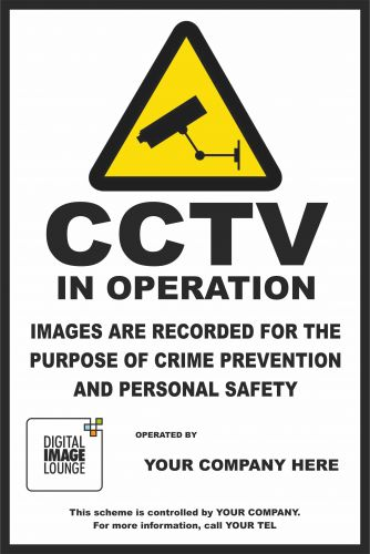 Custom CCTV Sign with company your logo