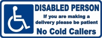 Disabled Person / No Cold Callers
