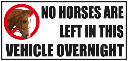 Vehicle Sticker No Horses Are Left In this Vehicle Over Night