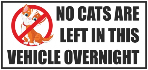 Vehicle Sticker No Cats Are Left In This Vehicle Over Night